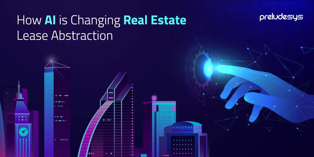 AI is Changing Real Estate Lease Abstraction