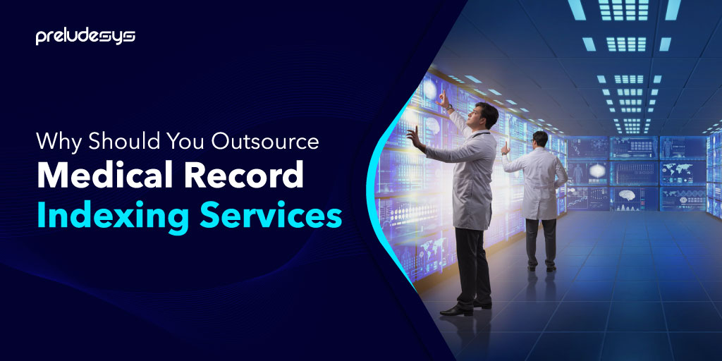 Medical Record Indexing Services