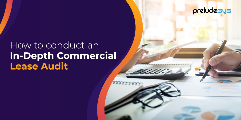 How To Conduct An In-Depth Commercial Lease Audit